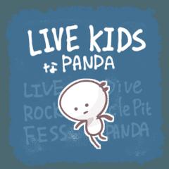 LIVE KIDS な PANDA
